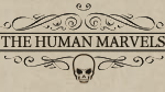 The Human Marvels