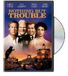 Nothing but Trouble movie