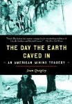 The Day The Earth Caved In book