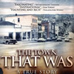 The Town That Was movie