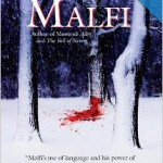 A great winter time read Ronald Malfi Snow