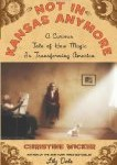 Not In Kansas Anymore: A Curious Tale of How Magic Is Transforming America Hardcover