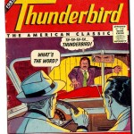 What's the word? Thunderbird! How's it sold? Good and cold. What's the jive? Bird's alive.  What's the price? Thirty twice.